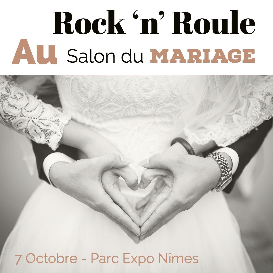 rock 'n' roule au salon du mariage au parc expo nîmes