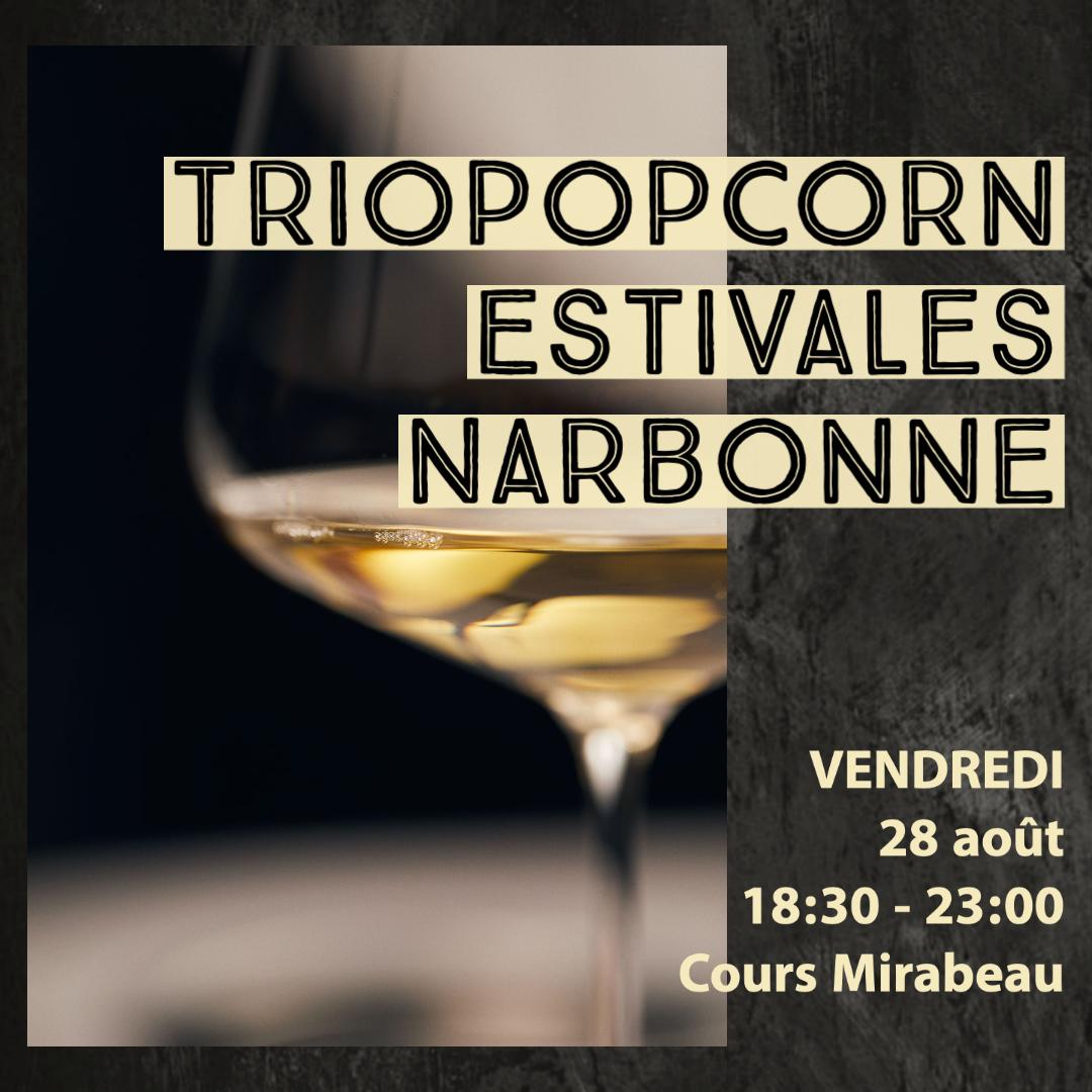 triopopcorn les estivales de Narbonne
