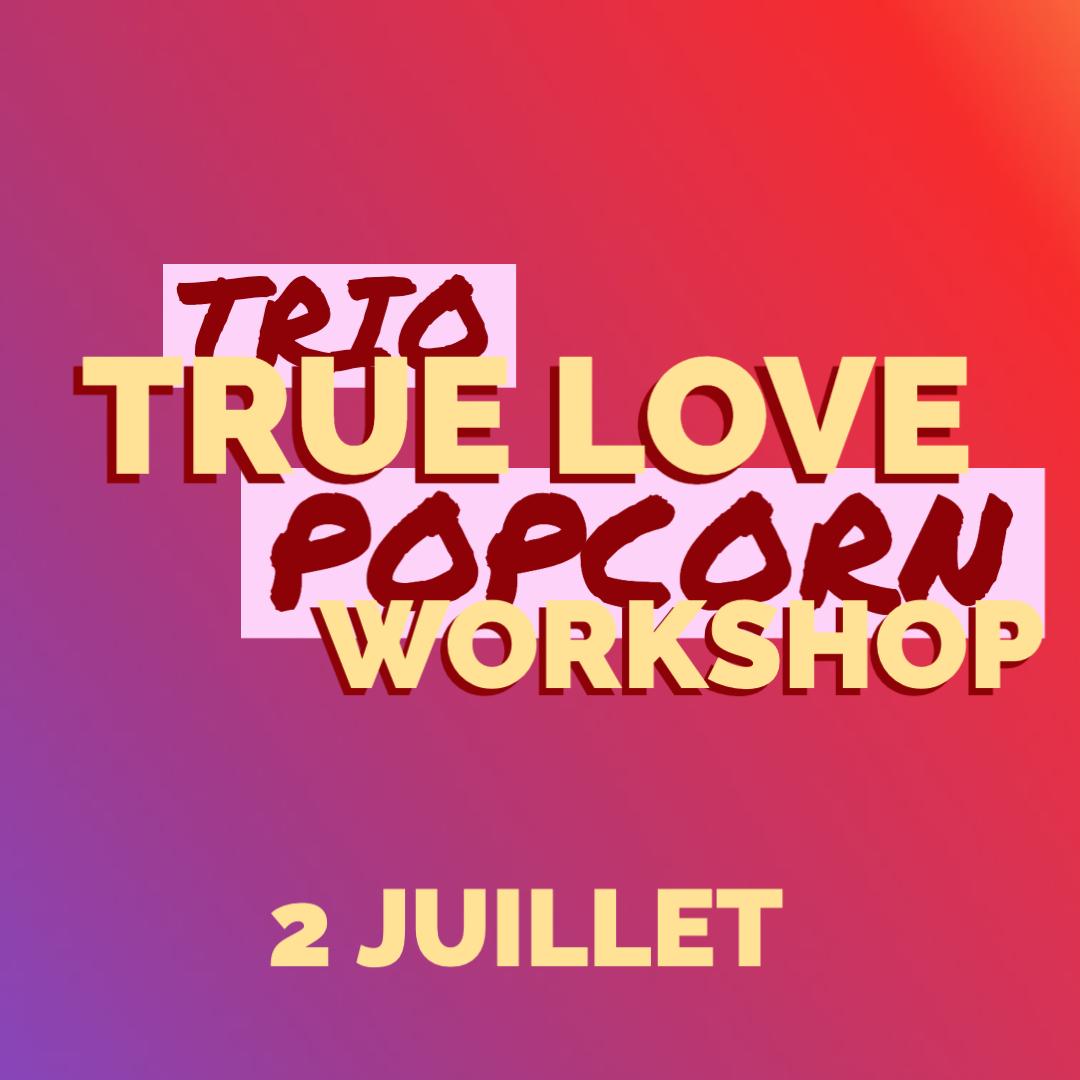 Concert pour l'anniversaire True love Workshop à Bernis